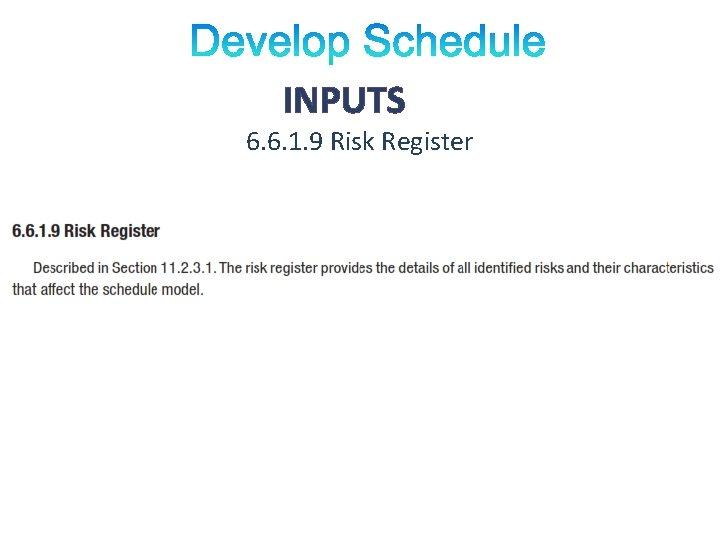 INPUTS 6. 6. 1. 9 Risk Register