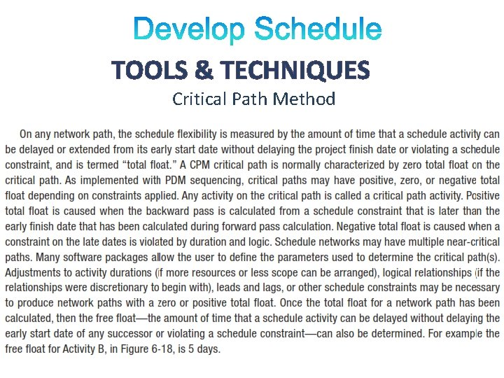 TOOLS & TECHNIQUES Critical Path Method