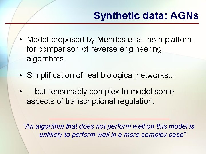 Synthetic data: AGNs • Model proposed by Mendes et al. as a platform for
