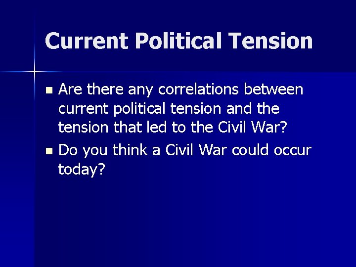 Current Political Tension Are there any correlations between current political tension and the tension