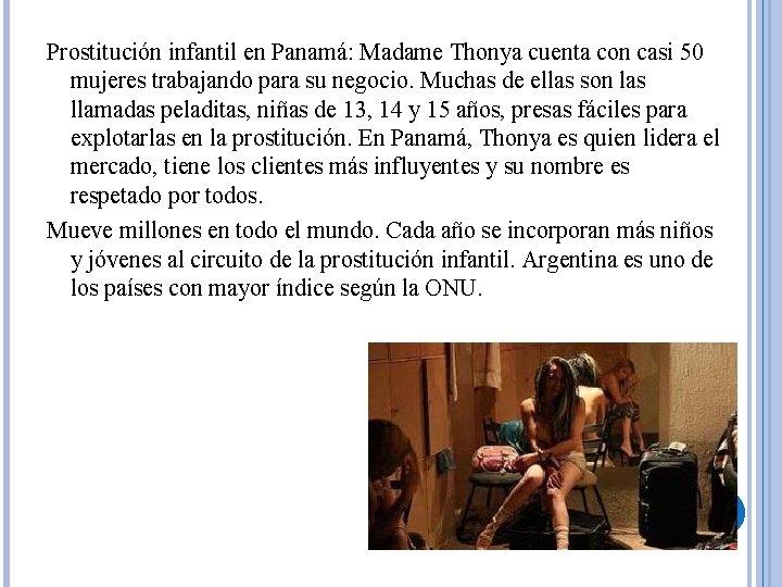 Prostitución infantil en Panamá: Madame Thonya cuenta con casi 50 mujeres trabajando para su