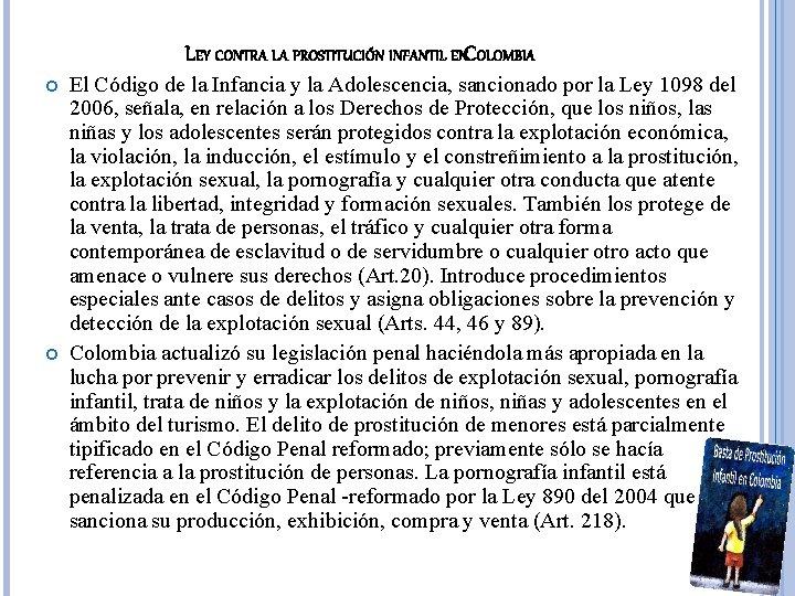 LEY CONTRA LA PROSTITUCIÓN INFANTIL ENCOLOMBIA El Código de la Infancia y la Adolescencia,