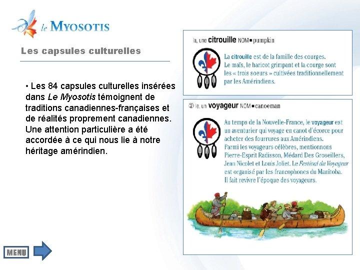 Les capsules culturelles • Les 84 capsules culturelles insérées dans Le Myosotis témoignent de