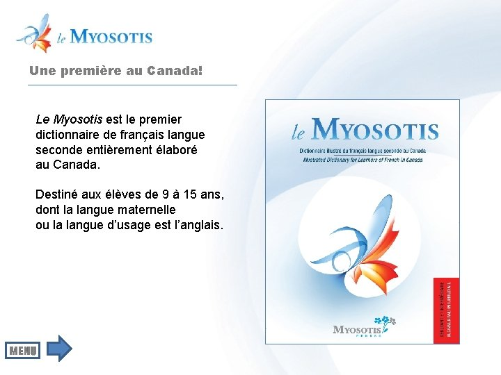 Une première au Canada! Le Myosotis est le premier dictionnaire de français langue seconde