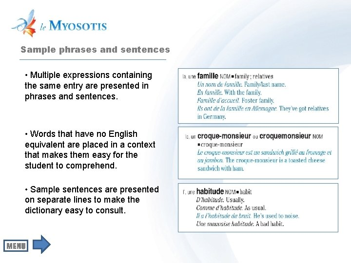 Sample phrases and sentences • Multiple expressions containing the same entry are presented in