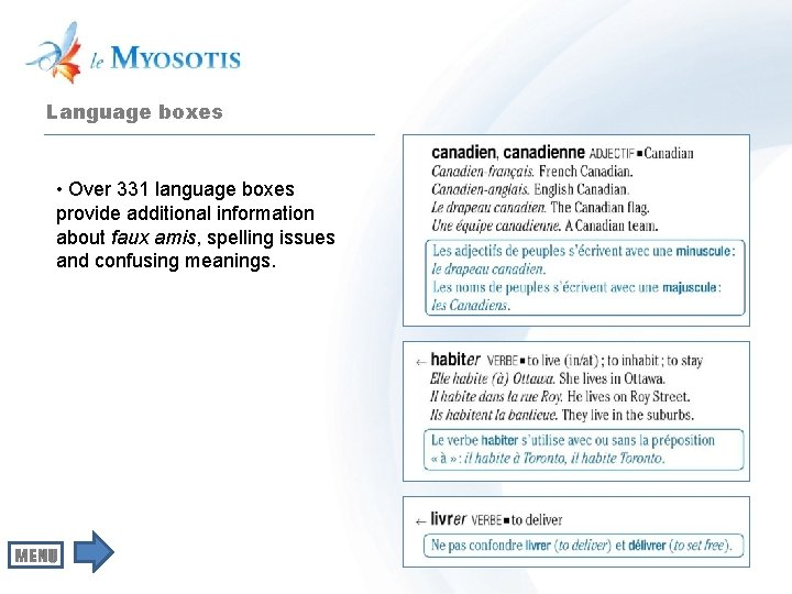 Language boxes • Over 331 language boxes provide additional information about faux amis, spelling