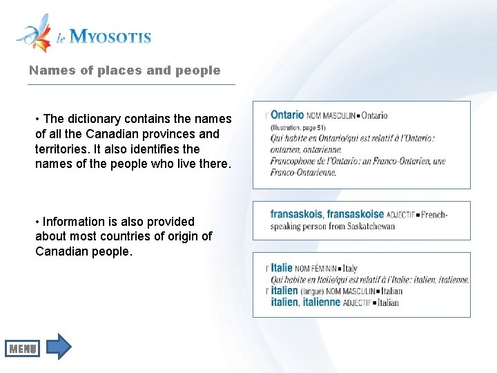 Names of places and people • The dictionary contains the names of all the