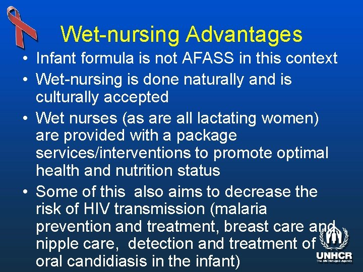 Wet-nursing Advantages • Infant formula is not AFASS in this context • Wet-nursing is