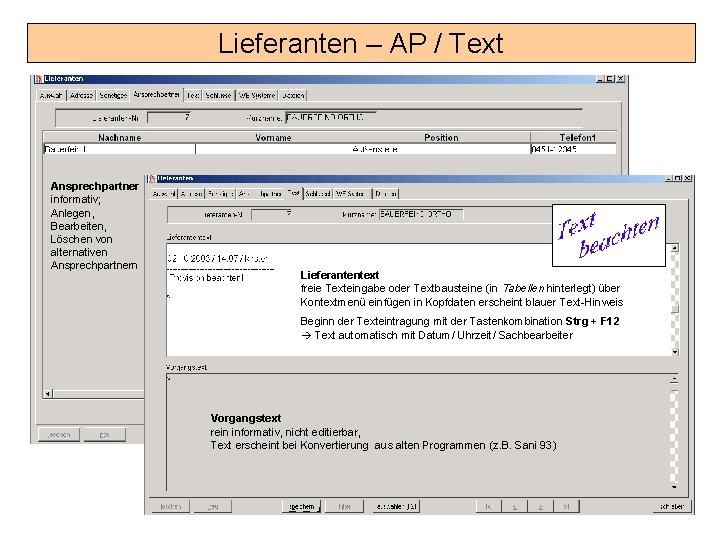 Lieferanten – AP / Text Ansprechpartner informativ; Anlegen, Bearbeiten, Löschen von alternativen Ansprechpartnern Lieferantentext