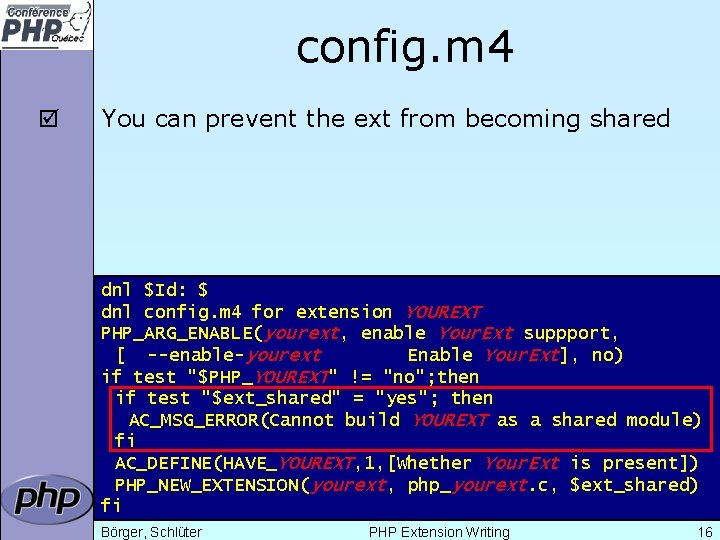 config. m 4 þ You can prevent the ext from becoming shared dnl $Id: