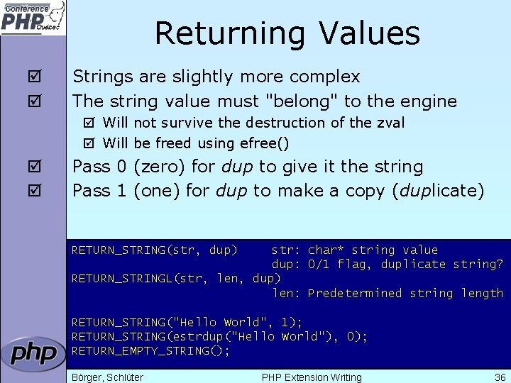 """Returning Values þ þ Strings are slightly more complex The string value must """"belong"""""""