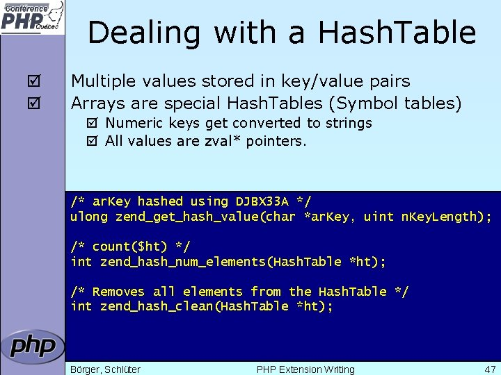 Dealing with a Hash. Table þ þ Multiple values stored in key/value pairs Arrays