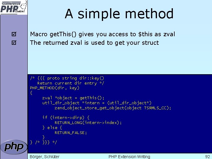 A simple method þ þ Macro get. This() gives you access to $this as