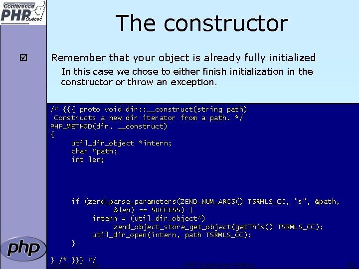 The constructor þ Remember that your object is already fully initialized In this case