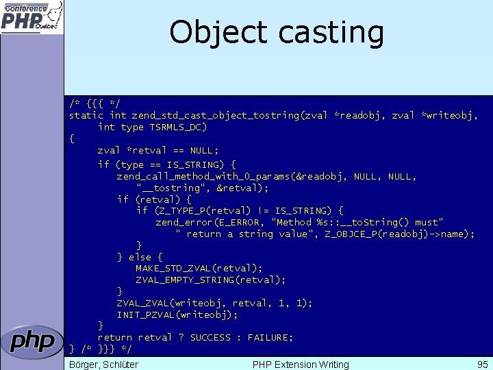 Object casting /* {{{ */ static int zend_std_cast_object_tostring(zval *readobj, zval *writeobj, int type TSRMLS_DC)