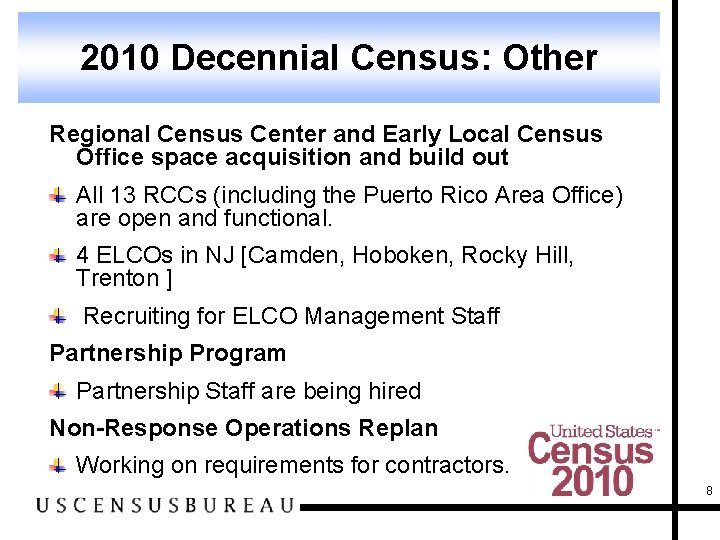 2010 Decennial Census: Other Regional Census Center and Early Local Census Office space acquisition