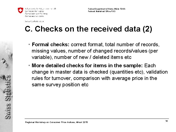 Federal Department of Home Affairs FDHA Federal Statistical Office FSO C. Checks on the