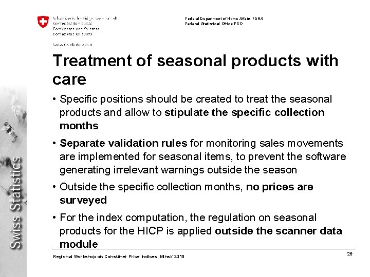 Federal Department of Home Affairs FDHA Federal Statistical Office FSO Treatment of seasonal products