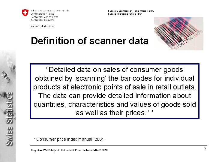 Federal Department of Home Affairs FDHA Federal Statistical Office FSO Definition of scanner data