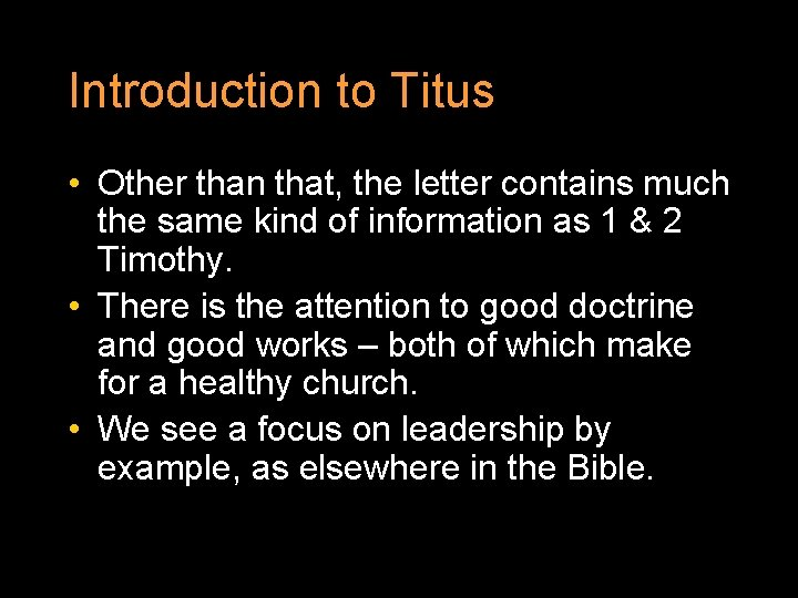 Introduction to Titus • Other than that, the letter contains much the same kind