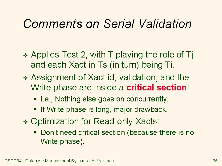 Comments on Serial Validation Applies Test 2, with T playing the role of Tj