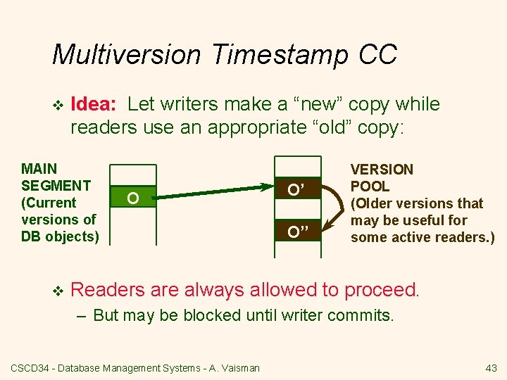 """Multiversion Timestamp CC v Idea: Let writers make a """"new"""" copy while readers use"""