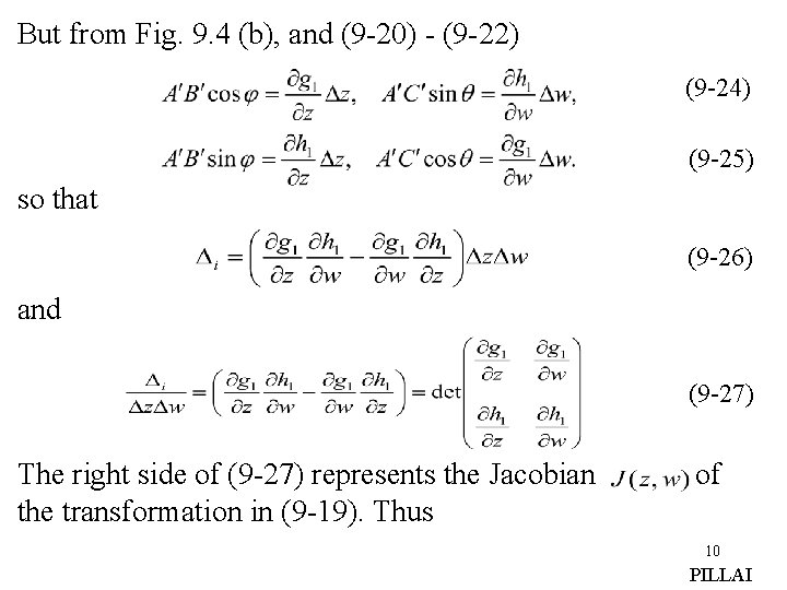 But from Fig. 9. 4 (b), and (9 -20) - (9 -22) (9 -24)