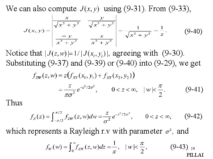 We can also compute using (9 -31). From (9 -33), (9 -40) Notice that