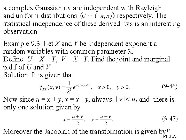 a complex Gaussian r. v are independent with Rayleigh and uniform distributions ~ respectively.