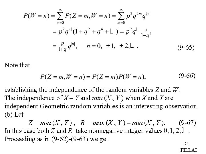 (9 -65) Note that (9 -66) establishing the independence of the random variables Z