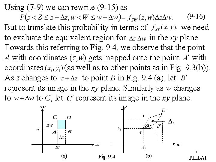 Using (7 -9) we can rewrite (9 -15) as (9 -16) But to translate