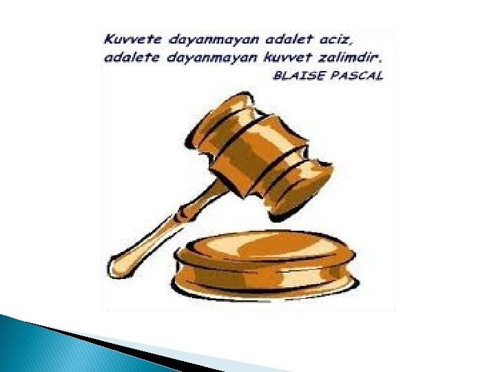 davranilar adalet adalet hakkn