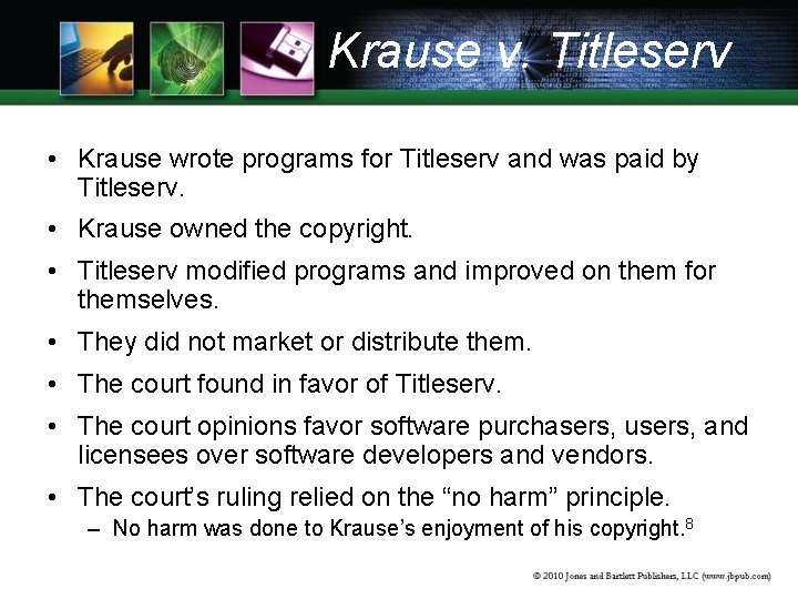 Krause v. Titleserv • Krause wrote programs for Titleserv and was paid by Titleserv.