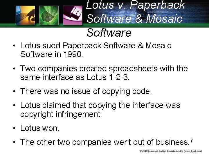 Lotus v. Paperback Software & Mosaic Software • Lotus sued Paperback Software & Mosaic