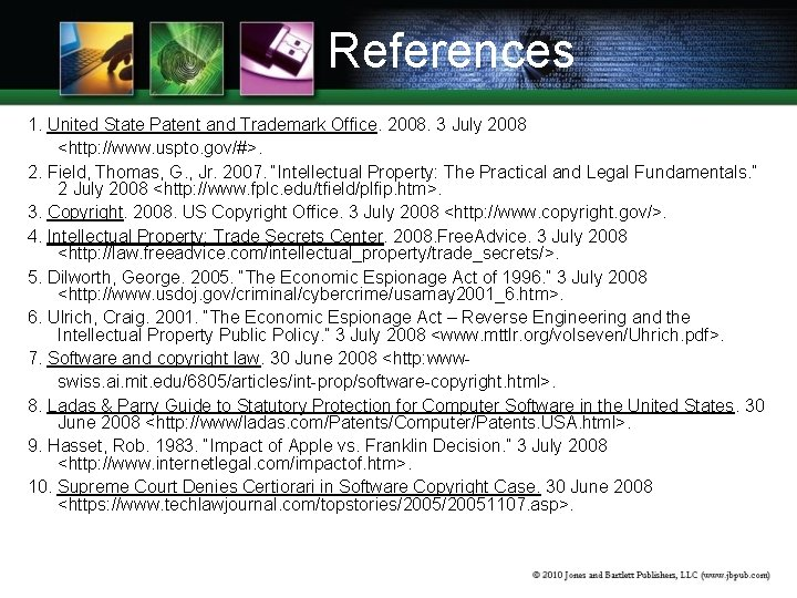References 1. United State Patent and Trademark Office. 2008. 3 July 2008 <http: //www.
