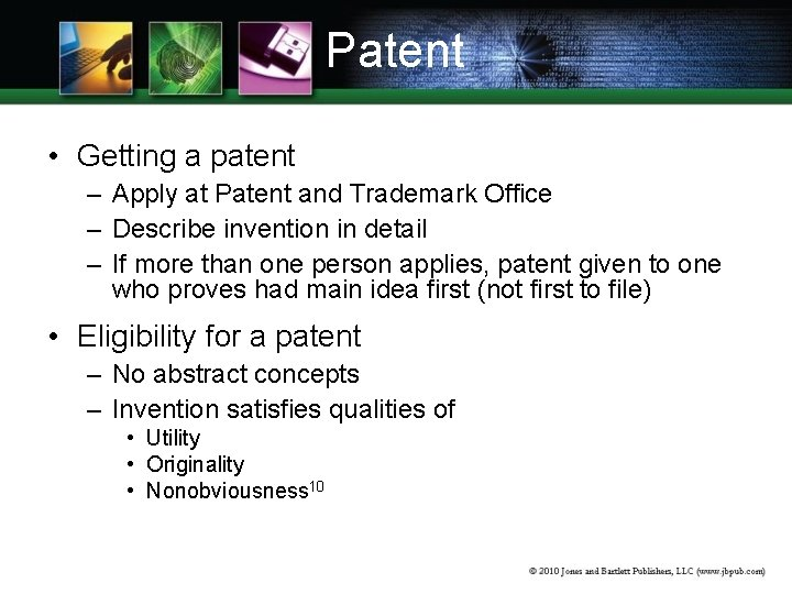 Patent • Getting a patent – Apply at Patent and Trademark Office – Describe