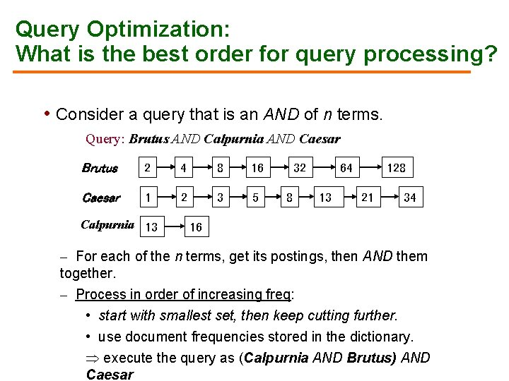 Query Optimization: What is the best order for query processing? • Consider a query