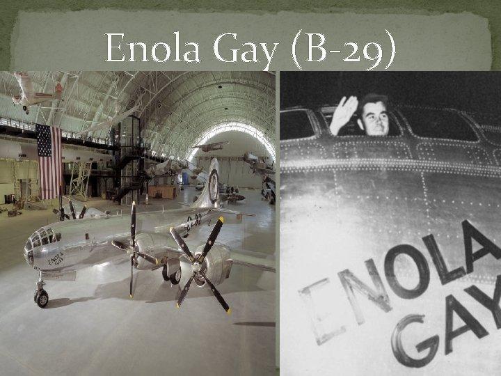 Enola Gay (B-29)