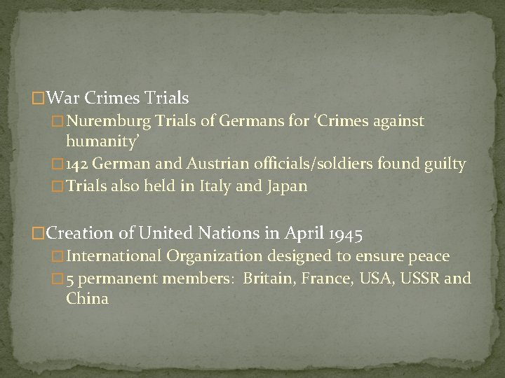 �War Crimes Trials � Nuremburg Trials of Germans for 'Crimes against humanity' � 142
