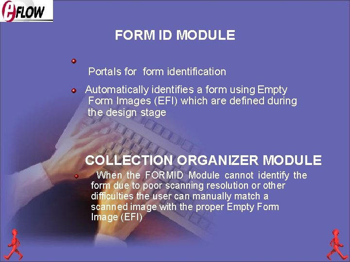 FORM ID MODULE Portals form identification Automatically identifies a form using Empty Form