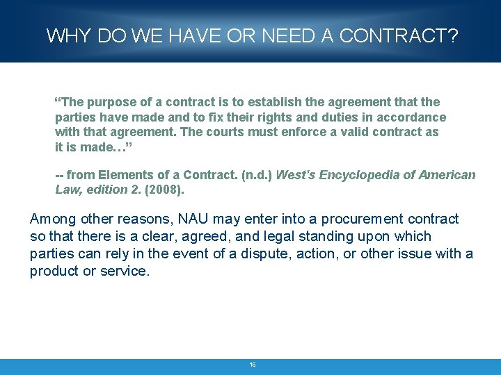 """WHY DO WE HAVE OR NEED A CONTRACT? """"The purpose of a contract is"""
