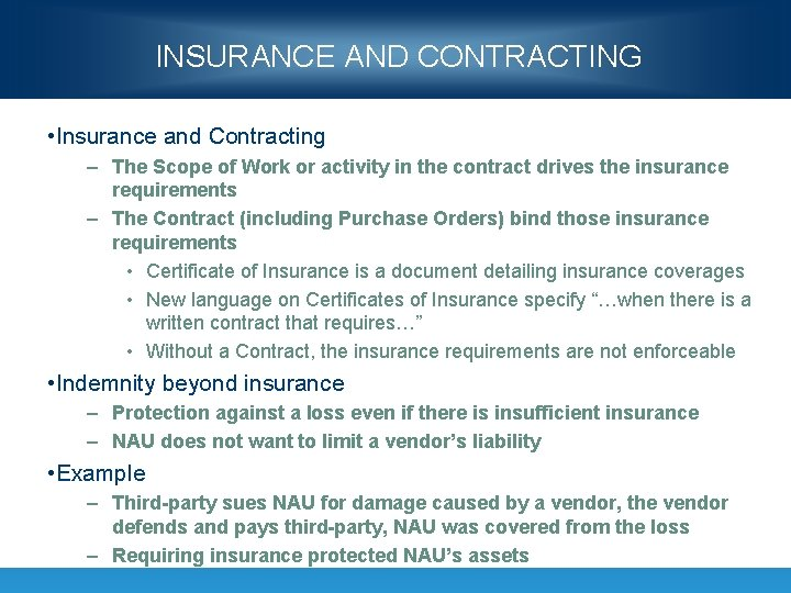 INSURANCE AND CONTRACTING • Insurance and Contracting – The Scope of Work or activity