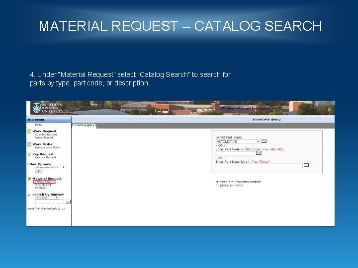 """MATERIAL REQUEST – CATALOG SEARCH 4. Under """"Material Request"""" select """"Catalog Search"""" to search"""