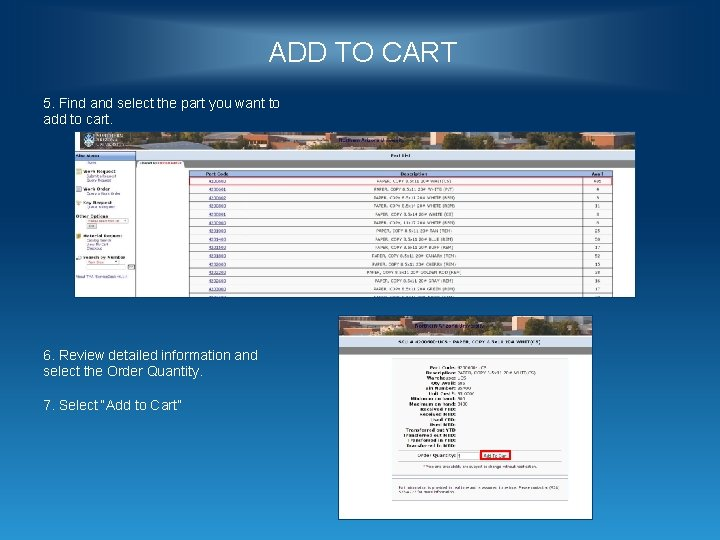 ADD TO CART 5. Find and select the part you want to add to