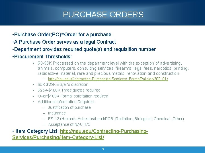 PURCHASE ORDERS • Purchase Order(PO)=Order for a purchase • A Purchase Order serves as