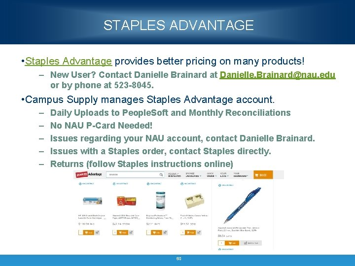 STAPLES ADVANTAGE • Staples Advantage provides better pricing on many products! – New User?