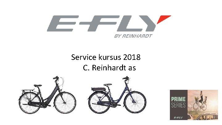 Service kursus 2018 C. Reinhardt as