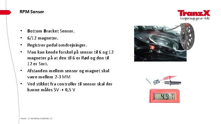 RPM Sensor • • • Bottom Bracket Sensor. 6/12 magneter. Registrer pedal omdrejninger. Man