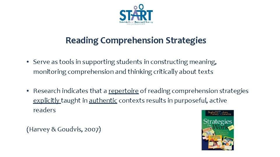 Reading Comprehension Strategies • Serve as tools in supporting students in constructing meaning, monitoring