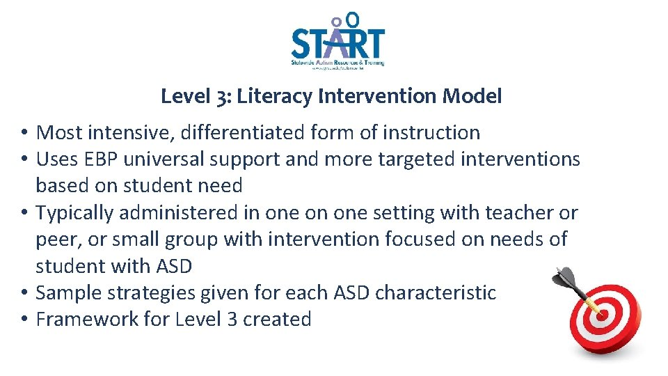 Level 3: Literacy Intervention Model • Most intensive, differentiated form of instruction • Uses